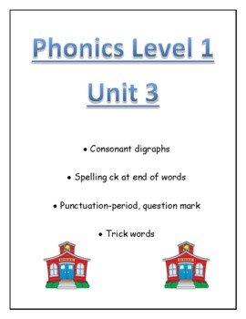 Phonics level 1 unit 3 Resource- digraphs, trick words