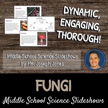 Fungi: A Life Sciences Slideshow!