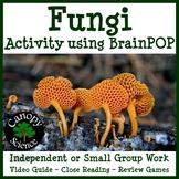 Fungi Activity using BrainPOP