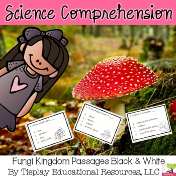 Fungi Kingdom Science Comprehension Passages and Questions Black White Print