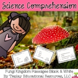 Fungi Kingdom Science Comprehension Passages and Questions in black and white