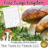 Fungi Kingdom Word Search and Key Vocabulary Science No Prep
