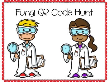Fungi QR Code Hunt (Content Review or Notebook Quiz)