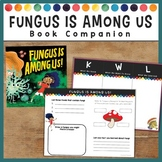Fungus is Among Us FREE Activity