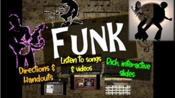 Funk: A comprehensive & engaging Music History PPT (links,