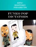 Funko Pop Figurine Project- Rise of Dictators