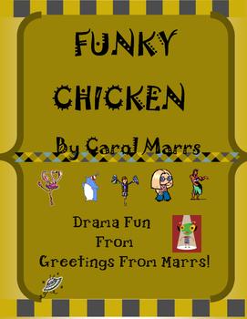 Drama Game-Funky Chicken