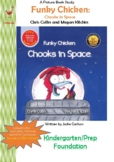 Funky Chicken Chooks in Space Lesson Plan - Kindergarten/P