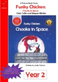 Funky Chicken Chooks in Space Lesson Plan - Year 2