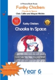 Funky Chicken Chooks in Space Lesson Plan - Year 6