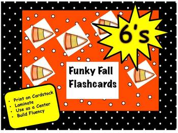 Funky Fall Flashcards 6's