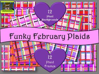 Funky February Plaids --Backgrounds, Borders / Frames (Valentine's Day Freebie)
