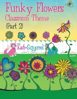 Funky Flowers Classroom Theme Art (Part 2)