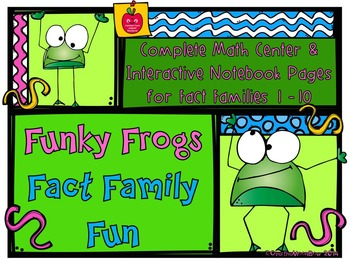 Funky Frogs Fact Family Fun Interactive Notebook Pages & Math Center