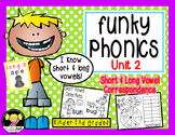 Funky Phonics: Unit 2 {Short & Long Vowels}