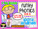 Funky Phonics: Unit 6 {Word Endings}
