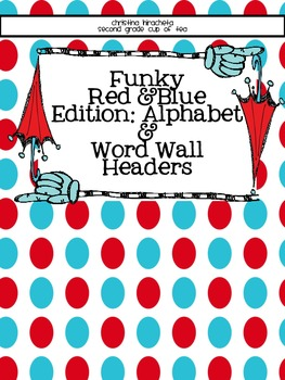 Funky Red & Blue Edition: Alphabet and Small Word Wall Cards