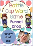Funnel Drop Bottle Cap Center Game for any Word List