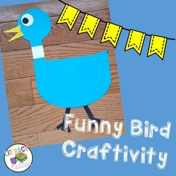Funny Bird Craftivity {Pigeon Inspired}