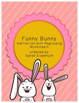 Funny Bunny Double-Digit Subtraction with Regrouping Worksheets
