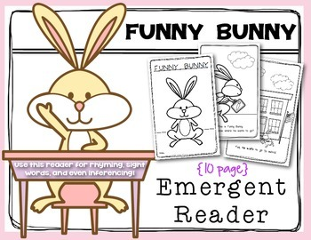 Funny Bunny Emergent Reader Kindergarten and First Grade