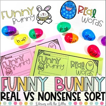 Real and Nonsense Sort & Word Building Activity (Easter Freebie)