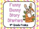 Funny Bunny Story Starters