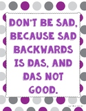 "Funny ""Don't Be Sad"" Colorful Poster"
