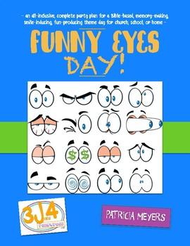 Funny Eyes Theme Day Plan