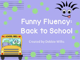 Funny Fluency: Back to School