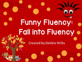 Funny Fluency: Fall into Fluency