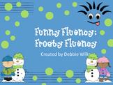 Funny Fluency: Frosty Fluency