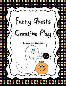 Funny Ghosts: Creative Play with Literature (FREEBIE)