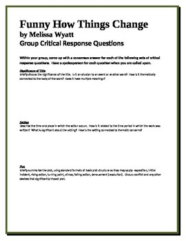 Funny How Things Change - Wyatt - Group Critical Response Questions