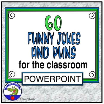 Back to School Funny Jokes and Puns for the Classroom PowerPoint