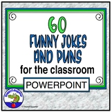 Back to School and End of Year Funny Jokes and Puns for the Classroom PowerPoint