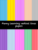 Funny Learning Vertical Lines Papers Freebie