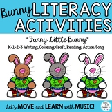 """Spring Literacy Activities, Drama, and Song """"Funny Little Bunny"""" Video"""