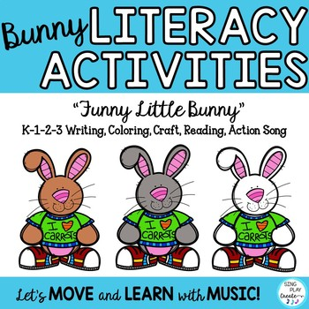 """Spring Literacy Song and Activities: """"Funny Little Bunny"""""""