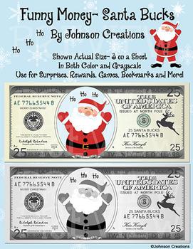 Funny Money- Santa Bucks