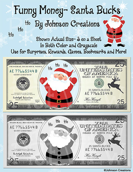 Funny Money- Santa Bucks