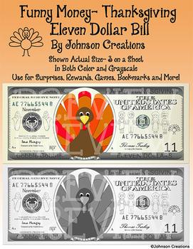 Funny Money- Thanksgiving Eleven Dollar Bill