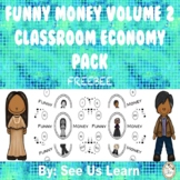 Funny Money Volume 2 Classroom Economy Pack