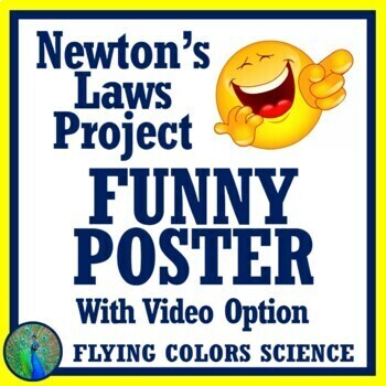 Popular!  Newton's Laws Funny Poster Project Activity NGSS MS-PS2-1 & MS-PS2-2