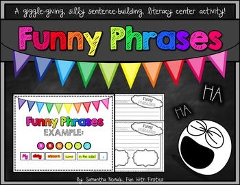 Funny Phrases: a silly sentences literacy center activity