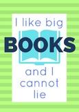 "English classroom poster - 'I like big books"" funny quote"