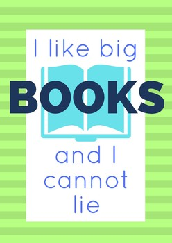 "English classroom poster - 'I like big books"" funny quote"
