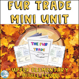 Fur Trade Mini Unit with Indigenous Perspectives