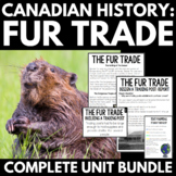 Fur Trade Canada Unit Bundle- Design a Hudson's Bay Company Fort, Close Reading