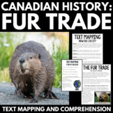 Fur Trade Canada Unit -Close Reading / Text Mapping Activity -Informational Text